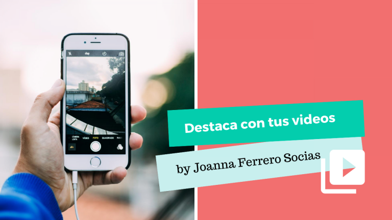 Destaca con tus videos de marketing personal